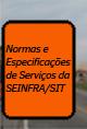 Normas e Especificações de Serviços da SEINFRA/SIT